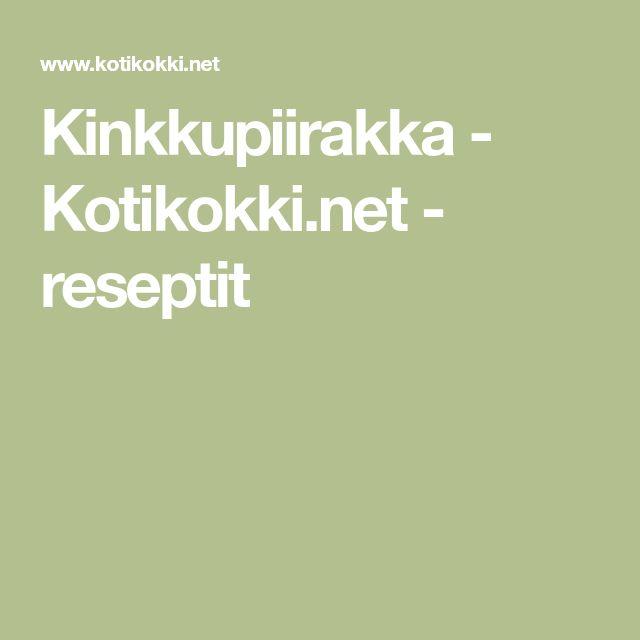 Kinkkupiirakka - Kotikokki.net - reseptit