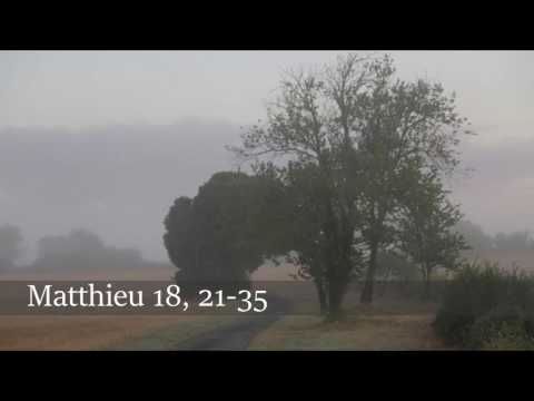 Évangile selon Saint-Matthieu - Mt 18, 21-35 - 21 mars 2017