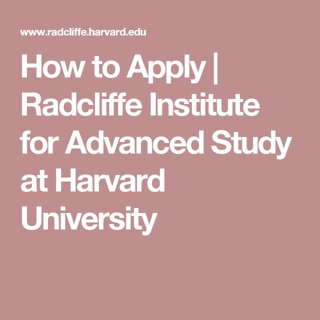 How to Apply | Radcliffe Institute for Advanced Study at Harvard University