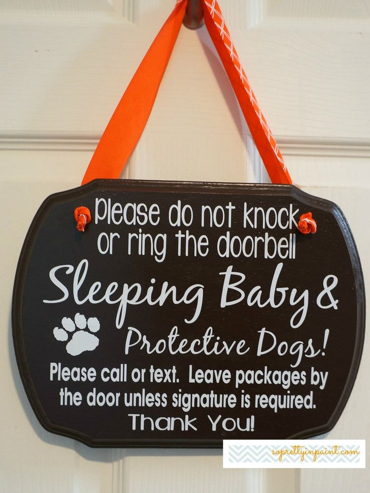 Please do not knock or ring the doorbell. Sleeping Baby & Protective Dogs!