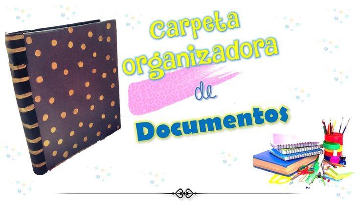 Carpeta folder organizador de  documentos - DIY MANUALIDADES