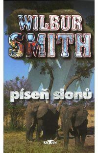 Píseň slonů -  Wilbur Smith #alpress #wilbursmith #bestseller #knihy #román