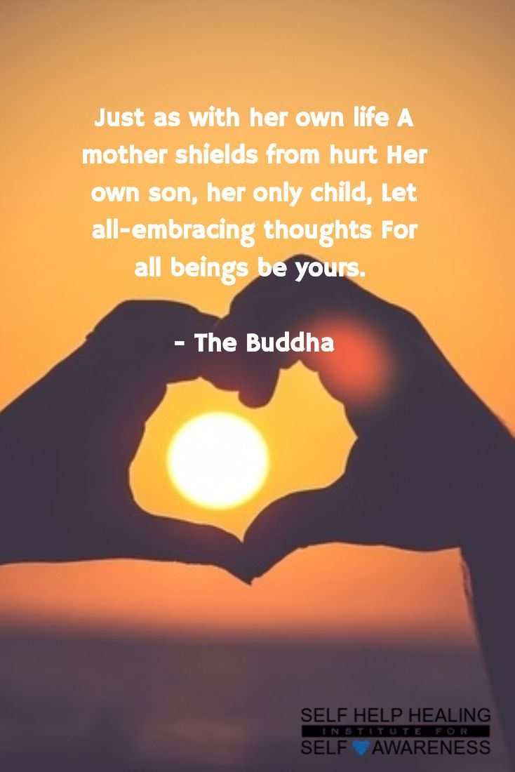 #Quotes by #Buddha - Love everyone unconditionaly. - http://www.selfhelphealing.co.uk