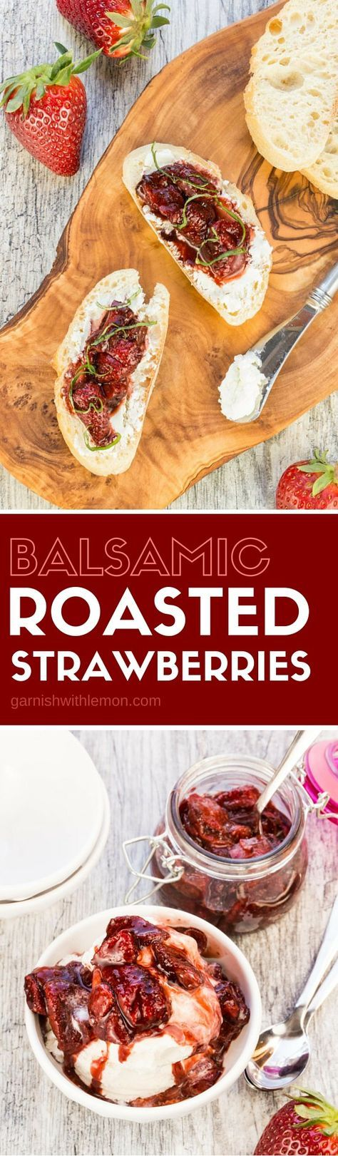 The sky is the limit for how you can use these easy Balsamic Roasted Strawberries - from crostini with goat cheese & basil to ice cream sundaes! Works equally well with fresh berries & those that are nearly past their prime.