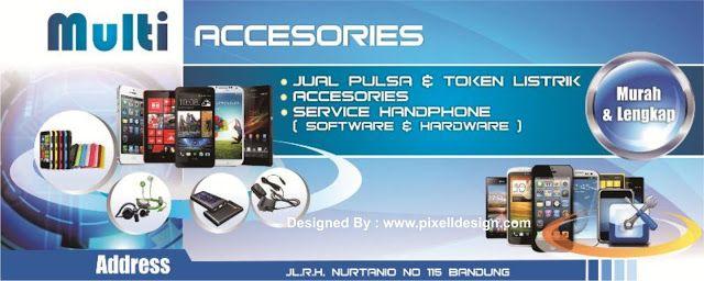 Banner Spanduk Toko Dan Service Handphone Counter Pulsa Multi Accesories Desain Banner Spanduk Desain