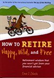 From these early retirement books, you'll learn how to create a life so fulfilling you'll never want to retire from it - and get there in record time.