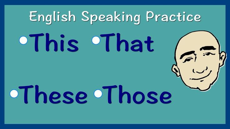 This, That, These, Those | English Speaking Practice | ESL | EFL | ELL