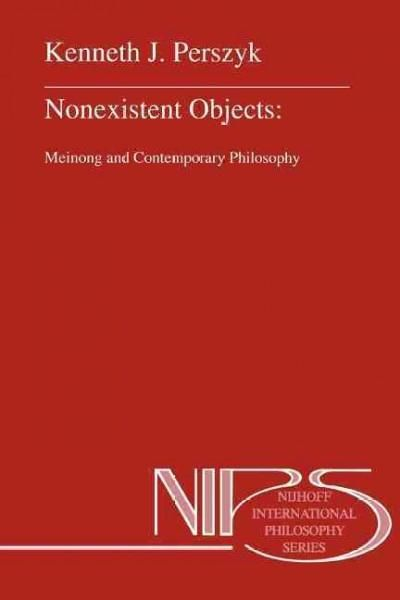 Nonexistent Objects: Meinong and Contemporary Philosophy