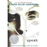 Speak: 10th Anniversary Edition (Paperback)By Laurie Halse Anderson