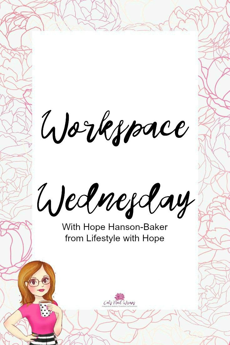 Workspace Wednesday with Hope Hanson-Baker