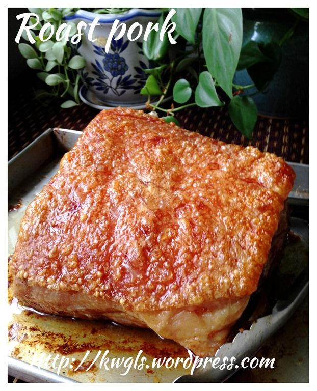Chinese Crispy Roast Pork Kenneth Goh Guaishushu