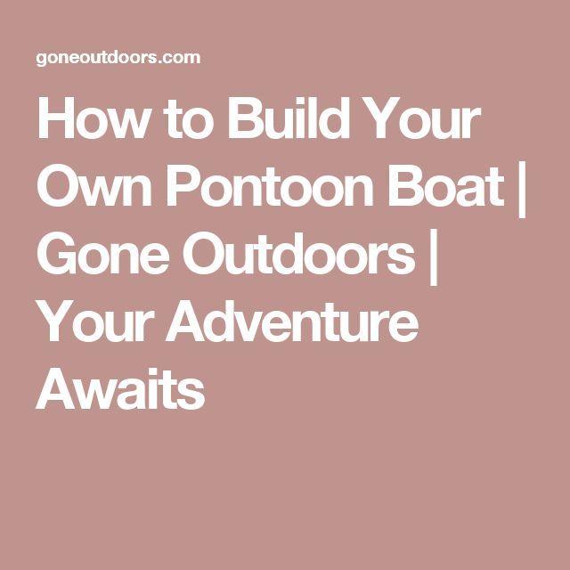 25 Best Ideas About Build Your Own Boat On Pinterest