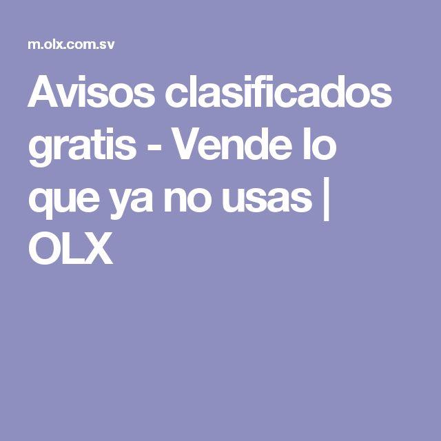 Avisos clasificados gratis - Vende lo que ya no usas | OLX