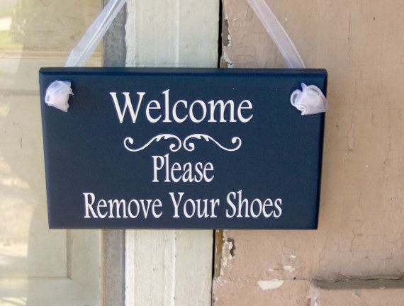 Welcome Please Remove Your Shoes Wood Vinyl Sign By