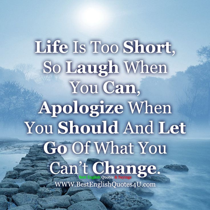 Life Is Too Short, So Laugh When You Can...