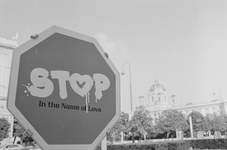 Stop in the name of love.