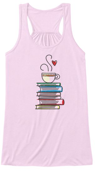 Cup Of Tea And Books T Shirt. Cute Gift  Soft Pink Women's Tank Top Front