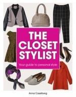 The Closet Stylist  AUTHOR: ANNA CASELBERG