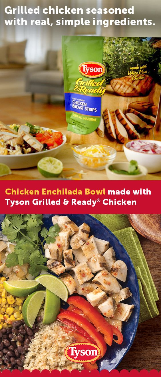 If you're looking to cook up an easy wholesome meal, start simple with Tyson® Grilled & Ready® Chicken. They're pre-cooked, and ready to add to your favorite veggies and beans in this delicious Chicken Enchilada Bowl.