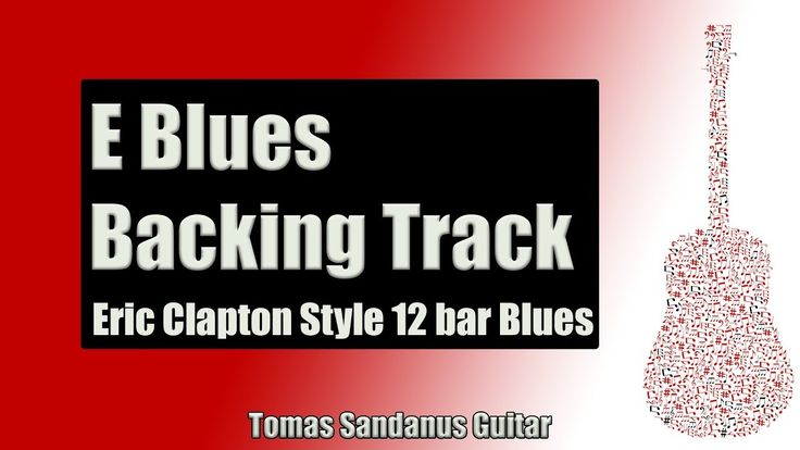 Backing Track Eric Clapton Style E Blues 12 Bar Shuffle with Chords & E Blues Scale