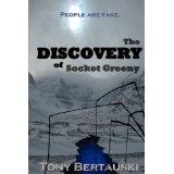 The Discovery of Socket Greeny (Paperback)By Tony Bertauski