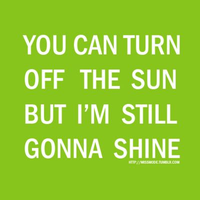 : Gonna Shinee, Lights, Gifts Cards, Diamonds, Remedies, Quote, Candles, Jason Mraz, Sun