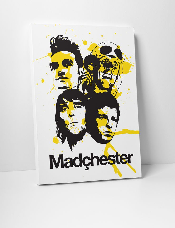 Madchester canvas - Morrissey (The Smiths) Bez (Happy Mondays) Ian Brown (Stone Roses) Noel Gallagher (Oasis) Hacienda influence