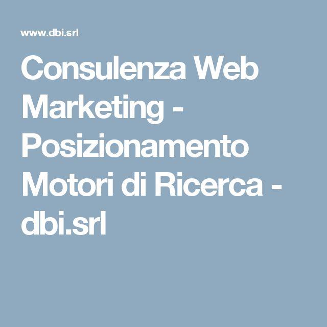 Consulenza Web Marketing - Posizionamento Motori di Ricerca - dbi.srl