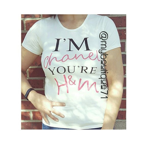 """""""I'm Chanel You're H&M"""" Tshirt❌Large Available❌ """"I'm Chanel You're H&M"""" Tshirt in """"white"""" very soft and stretchy.❌Do not purchase this listing❌Comment Size Below❌I'll create a listing for you❌ myboutique71 Tops Tees - Short Sleeve"""