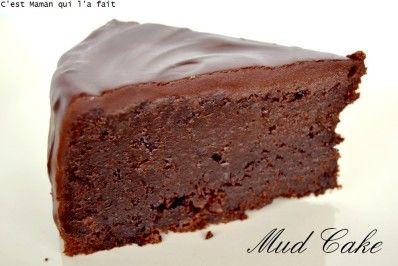 C'est Maman qui l'a fait – MUD CAKE RECETTE (LA VRAIE DE CMQLF) LA RECETTE A ADORER