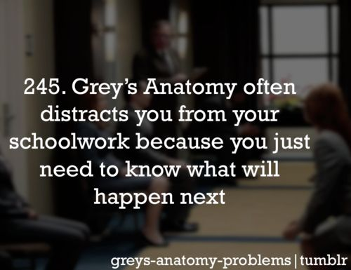Grey's Anatomy Problems.. So true !!