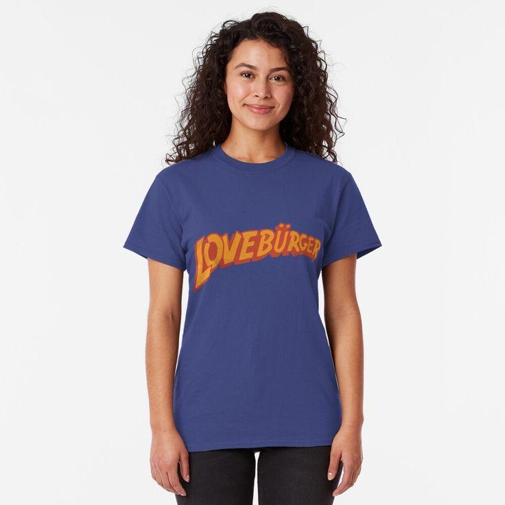 """""""Loveburger """" T-shirt by scohoe #Aff , #AFF, #Loveburger, #shirt, #scohoe"""