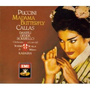 Madama Butterfly - 1955 Karajan version with Callas and Gedda; essential listening for this opera.