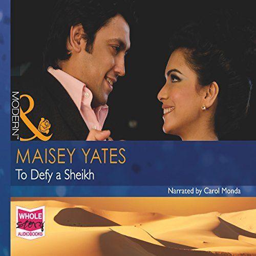 To Defy a Sheikh by Maisey Yates, http://www.amazon.com/dp/B00ZUWYJAK/ref=cm_sw_r_pi_dp_cY4Pvb162C282