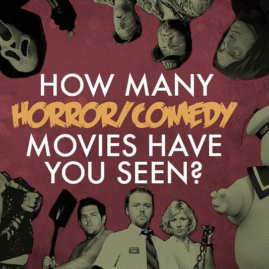 How Many Funny Horror Movies Have You Seen?