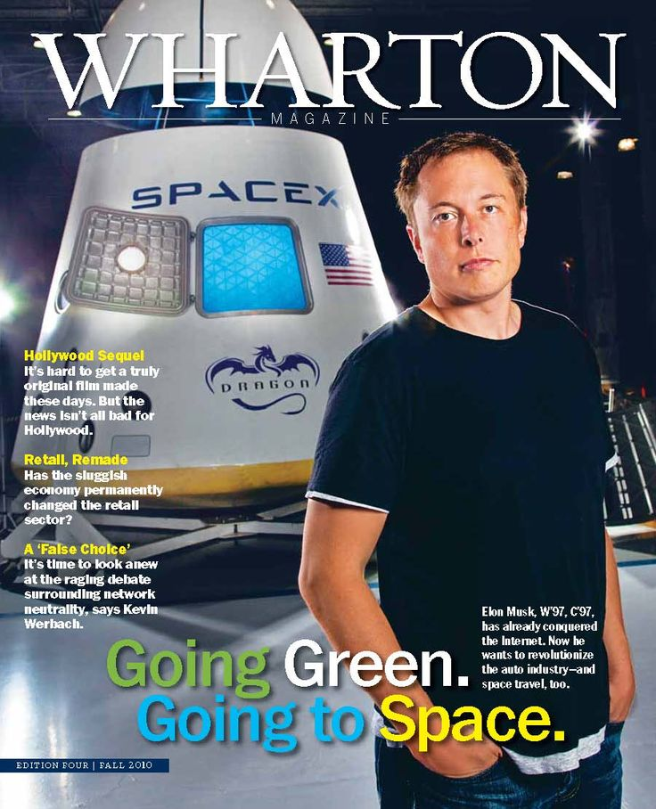tesla and spacex ceo elon musk on the cover of wharton magazine for more