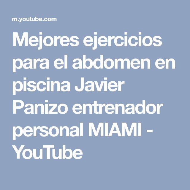 Mejores ejercicios para el abdomen en piscina Javier Panizo entrenador personal MIAMI - YouTube