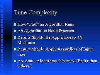 Informática Educativa  Carlosfmur@gmail.com: Time complexity of an algorithm