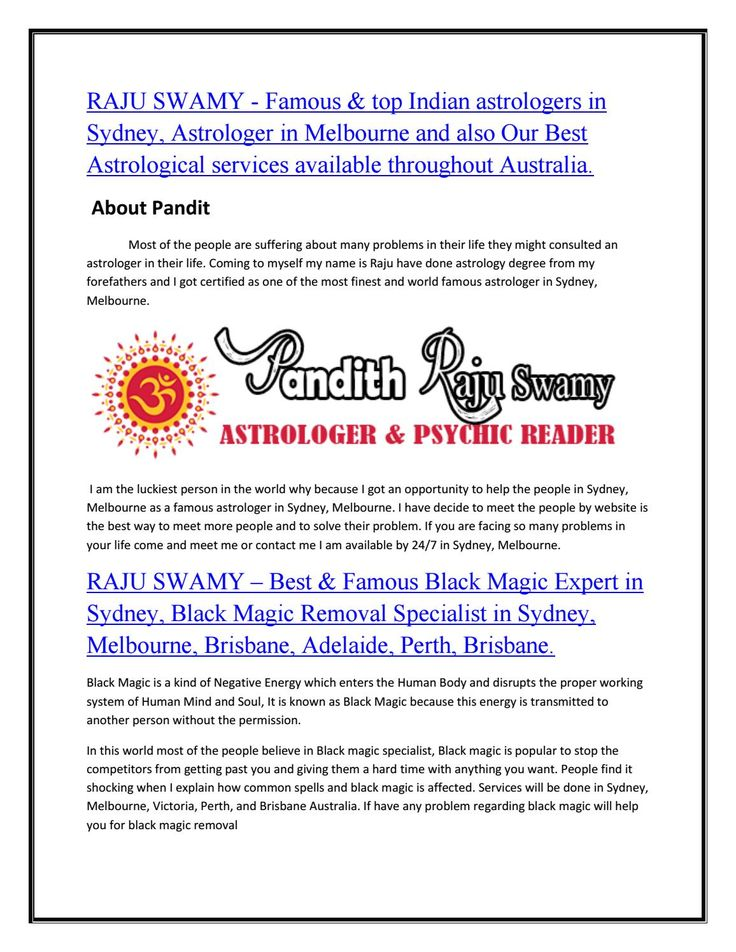 Before one accepts spirituality, astrology is very powerful, like a lion. Then when one enters into a deeper spiritual life, astrology becomes a tiny household cat.,    RAJU SWAMY – Best & Famous Black Magic Expert in Sydney, Black Magic Removal Specialist in Sydney