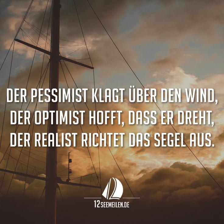 Quotes Of Inspiration And Love Der Pessimist klagt &#...