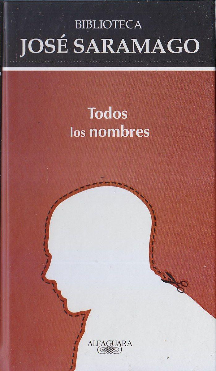José Saramago   Todos os nomes (1997)