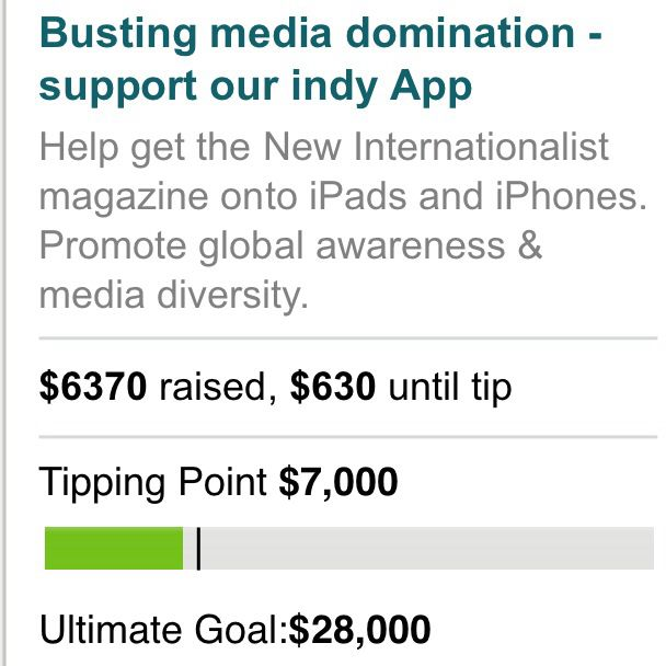 """So close to crowd funding success for our """"busting media domination"""" campaign. Can you help us tip it? Thanks heaps. Read our Q&A here: http://www.newint.com.au/blog/crowdfunding-ipad-app/"""