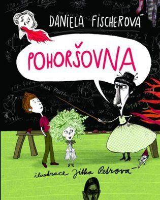 Pohoršovna - Daniela Fischerová   Kosmas.cz - internetové knihkupectví