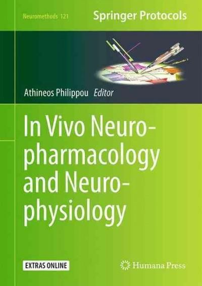 In Vivo Neuropharmacology and Neurophysiology + Ereference