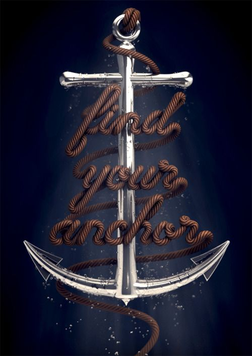 Find your anchorQuotes, Davidmcleod, Typography Design, Art Prints, Ropes, Anchors Tattoo, Typography Art, David Mcleod, Typography Inspiration