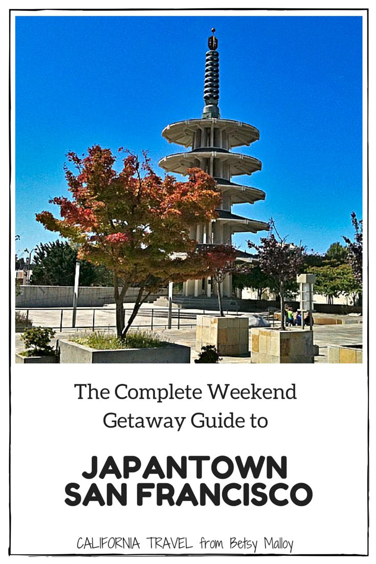 San Francisco Weekend: If you're looking for something different, Japantown is a unique - and fun - part of SF to spend a day or two