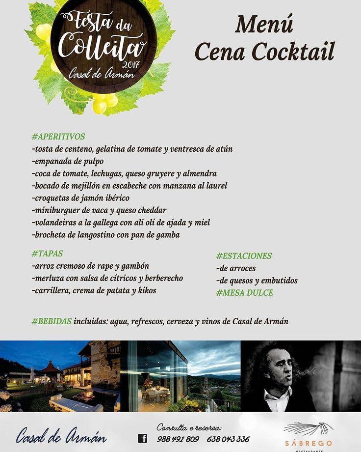 Una parte importante de nuestra FESTA DA COLLEITA será la Cena Cocktail ofrecida por Sábrego Restaurante Un fantástico Menú, creado por nuestro chef Marco Varela, y con el mejor maridaje, los vinos de Casal de Armán.  ENTRADAS para la FESTA DA COLLEITA 2017 en Casal de Armán. Venta online Ticketea: https://www.ticketea.com/entradas-fiesta-festa-da-colleita/ Ourense: Cafetería La Central Ribadavia: As Casiñas y Café-Bar O Morto Carballiño: Kirschen y Fuchela Pulperia No os quedéis sin…