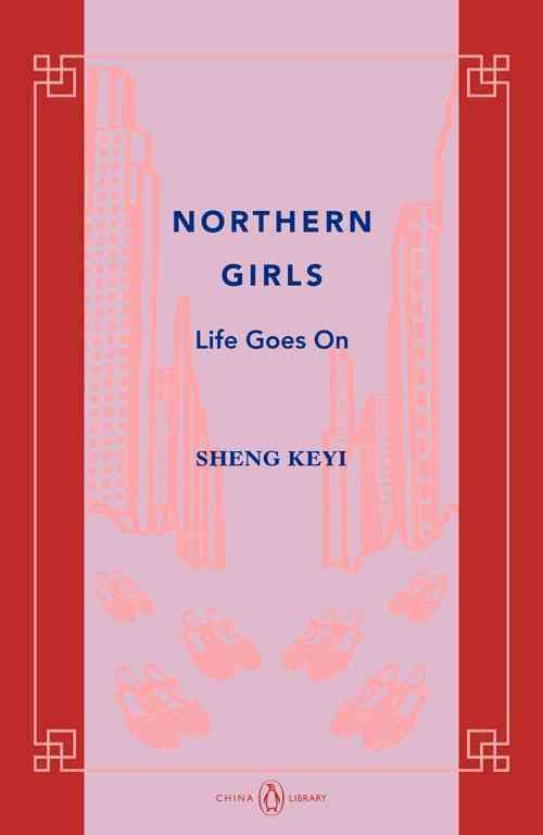 Northern Girls: Life Goes on
