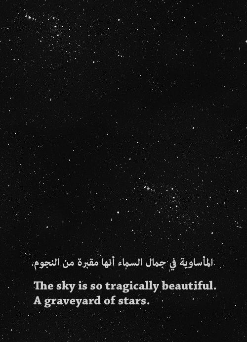stars - tragically beautiful...