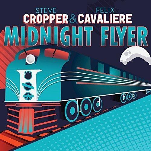 Steve Cropper & Felix Cavaliere - Midnight Flyer